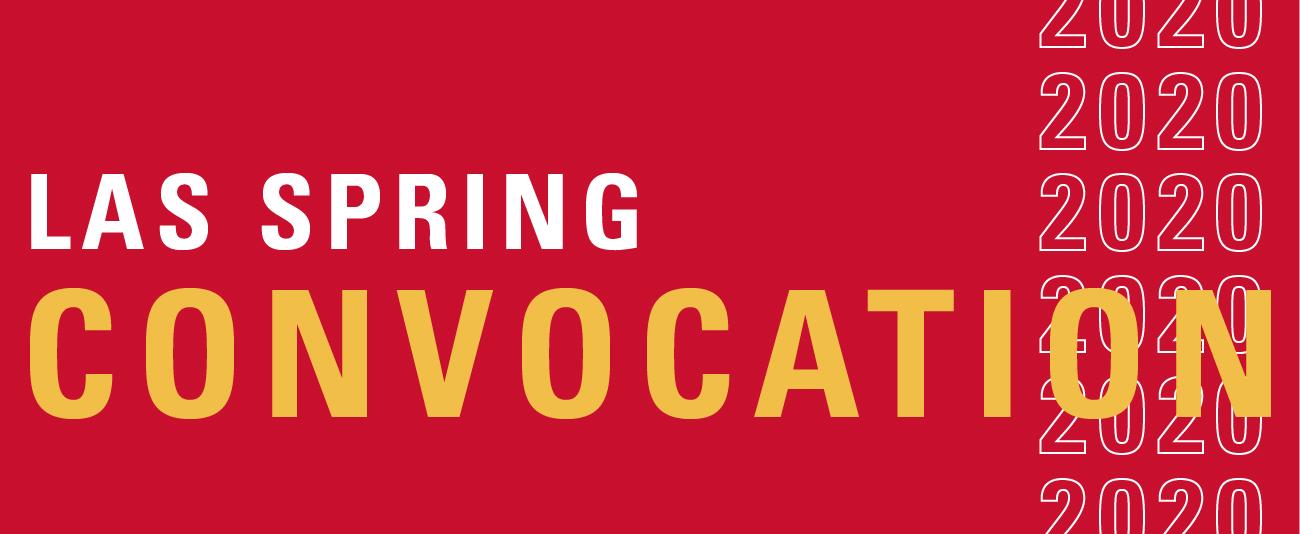 LAS Spring 2020 Convocation Banner