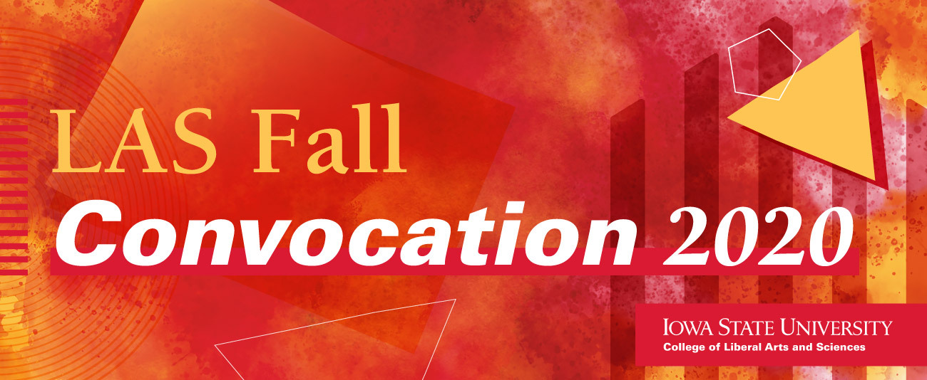 LAS Fall Convocation 2020 banner